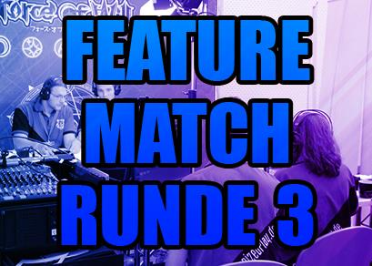 Video: Feature Match Runde 3