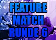 Video: Feature Match Round 6%>