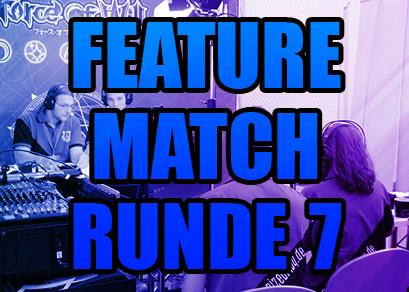 Video: Feature Match Runde 7