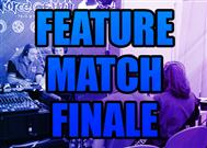 Video: Feature Match Finale%>