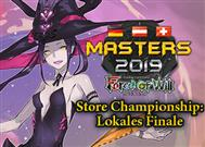 MASTERS Store Championships 18/19: Lokales Finale%>