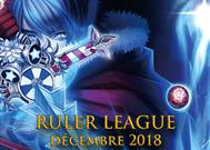 Ruler League Décembre 2018%>
